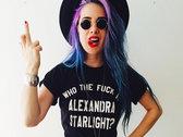 Who the F*ck Is Alexandra Starlight? Unisex Tee photo
