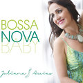 Juliana Areias - Bossa Nova Baby image