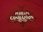 Perhaps Contraption T shirt (Male) photo