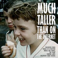 Much Taller Than On The Internet image