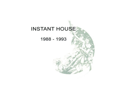 Instant House - Double CD - 1988-1993 main photo