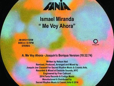"Ismael Miranda - Me Voy Ahora - 12"" Vinyl Release main photo"