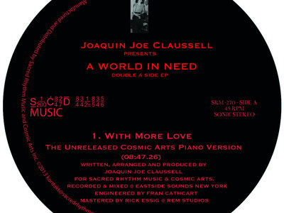 """Joaquin Joe Claussell - A World in Need - Double Side A EP - 12"""" Vinyl Release main photo"""