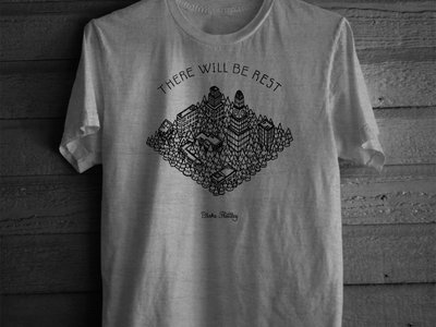 There Will Be Rest t-shirt main photo