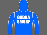 GABBA SMURF - Unisex Hoodie - Blue - Various Sizes photo