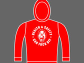 HEALTH & SAFETY CAN FUCK OFF - Unisex Hoodie - Various Sizes & Colours photo