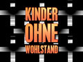 Kinder ohne Wohlstand image