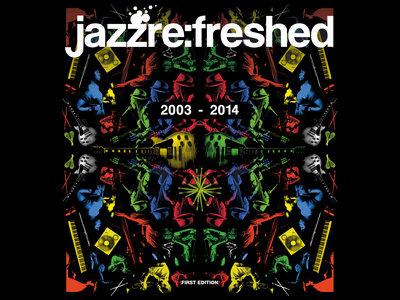 jazz re:freshed Scrapbook 2003-2014 main photo