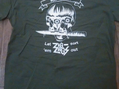 """Kill 'Em All Let Zig Zags Sort 'Em Out"" Army Green main photo"