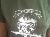 """Kill 'Em All Let Zig Zags Sort 'Em Out"" Army Green photo"