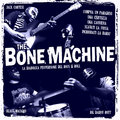 The Bone Machine image