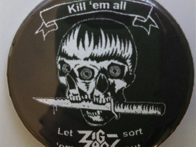 "Zig Zags ""Kill 'em All"" Button main photo"