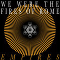 We Were The Fires of Rome image