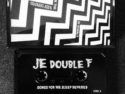 JE DOUBLE F - SONGS FOR THE SLEEP DEPRIVED - CASSETTE main photo