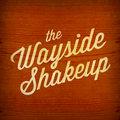 The Wayside Shakeup image