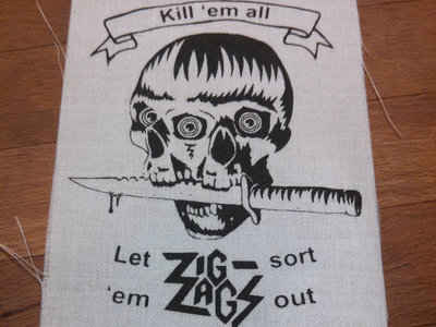 "Zig Zags ""Kill 'em all"" Old school punk patch 5"" x 3.5"" main photo"