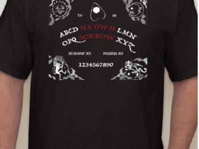 My Own Sorrow Ouija Possess Me Summon Me T-shirt and Pin main photo