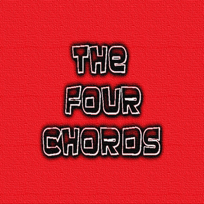 The Four Chords | The Four Chords