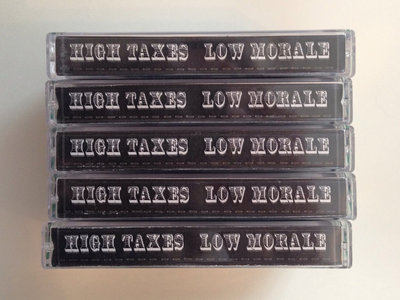 HIGH TAXES LOW MORALE Cassette Compilation main photo
