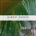Almost Ghosts image