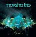 Moksha trio image
