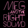 Meg and the Right Sound (#MRS) image