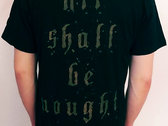 """All Shall Be Nought""-Shirt - SOLD OUT photo"