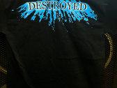 "Extinction ""GET DESTROYED"" T-Shirt photo"