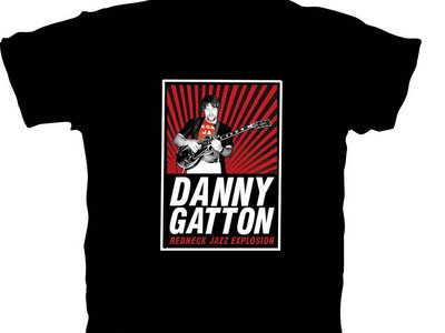 Danny Gatton T-Shirt: Redneck Jazz Explosion - TEMPORARILY OUT OF STOCK main photo
