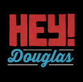 HEY DOUGLAS image