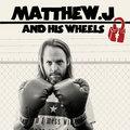 Matthew J & His Wheels image