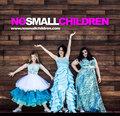 No Small Children image