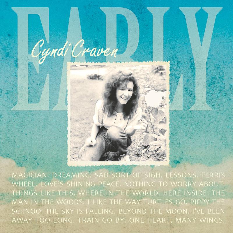 Early | Cyndi Craven