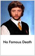 No Famous Death image
