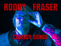Roddy Fraser Comedy Songs image