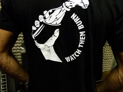 Watch Them Burn T-Shirt main photo