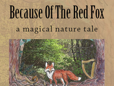 Because of the Red Fox (Trade Paperback) - by Jane Valencia main photo