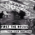 First The Drums image
