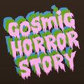 Cosmic Horror Story image