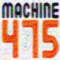 MACHINE 475 image