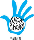 Show Choir! - The Musical image