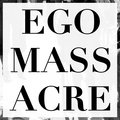 Ego Massacre image