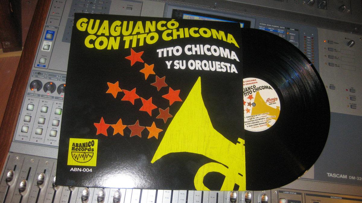 Guaguanc 243 Con Tito Chicoma Abanico Records