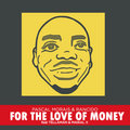 For The Love of Money image