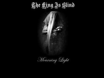 The King Is Blind 'Mourning Light' T-shirt main photo