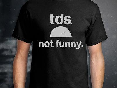 "TDS ""Not Funny"" T-Shirt (XXL) main photo"