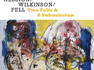 Two Falls & A Submission - CD album [WEAVIL 44CD] main photo