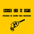 Dave Is A Spy image