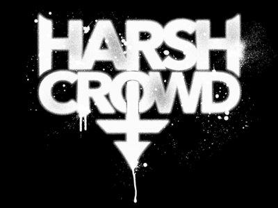 Harsh Crowd T-Shirt main photo
