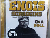 Enois Scroggins - On a roll (CD Album) photo